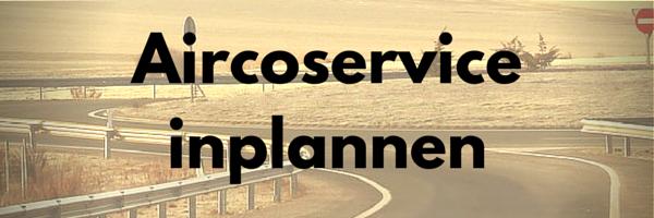 Aircoservice inplannen